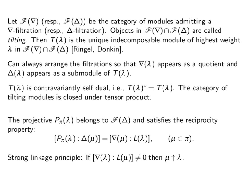 Let F(∇) (resp., F(∆)) be the category of modul...