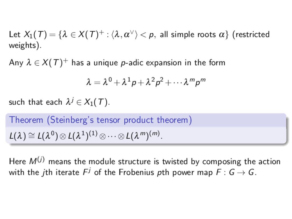 Let X1(T) = {λ ∈ X(T)+ : λ,α∨ < p, all simple r...