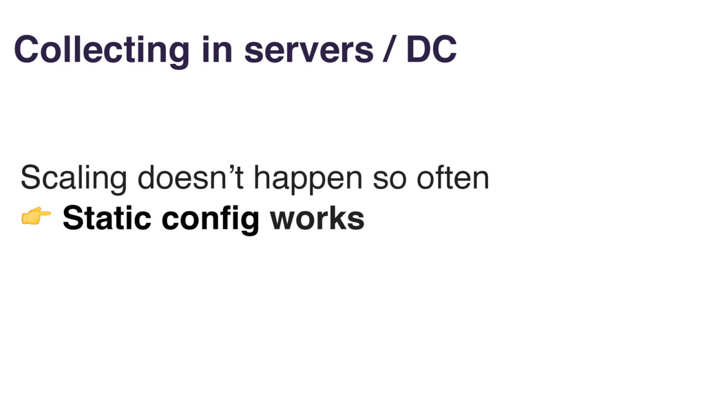 Collecting in servers / DC Scaling doesn't happ...