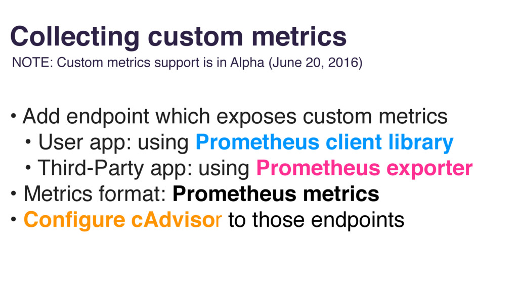 • Add endpoint which exposes custom metrics • U...