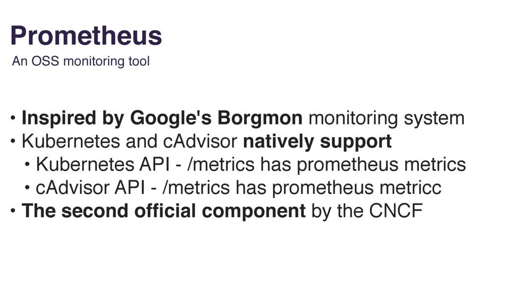 Prometheus • Inspired by Google's Borgmon monit...