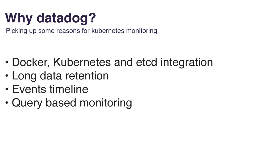 Why datadog? Picking up some reasons for kubern...