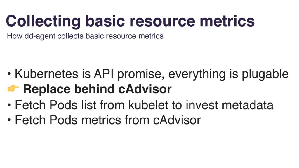 • Kubernetes is API promise, everything is plug...