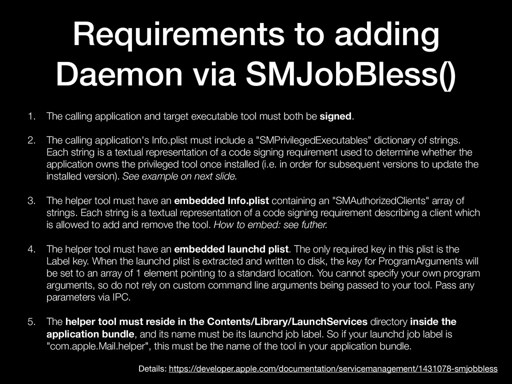 Requirements to adding Daemon via SMJobBless() ...