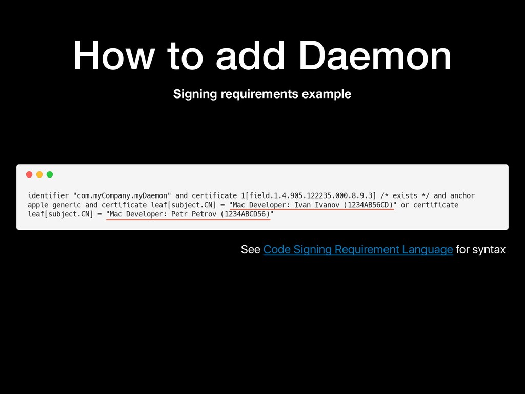 How to add Daemon Signing requirements example ...