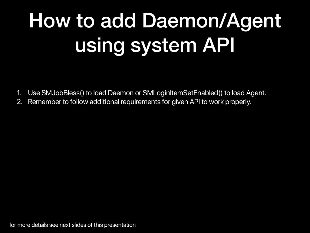 How to add Daemon/Agent using system API 1. Use...