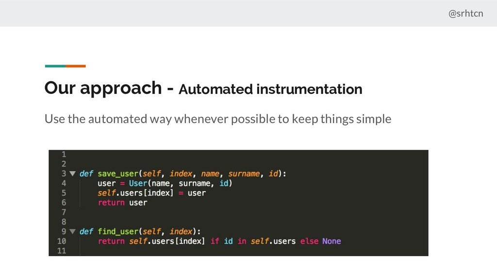 @srhtcn Our approach - Automated instrumentatio...