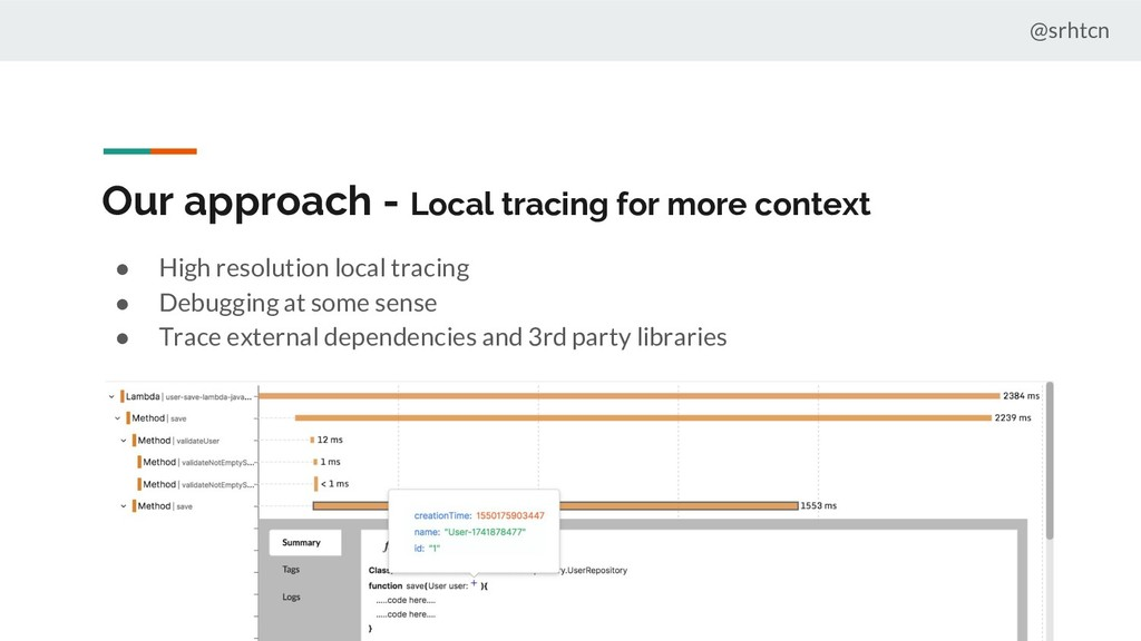 @srhtcn Our approach - Local tracing for more c...