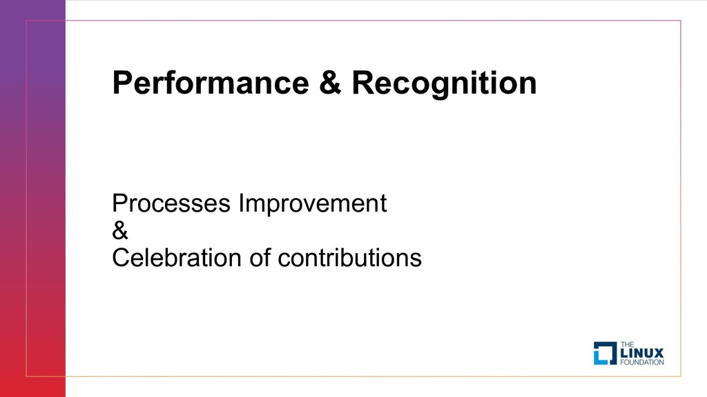 Performance & Recognition Processes Improvement...