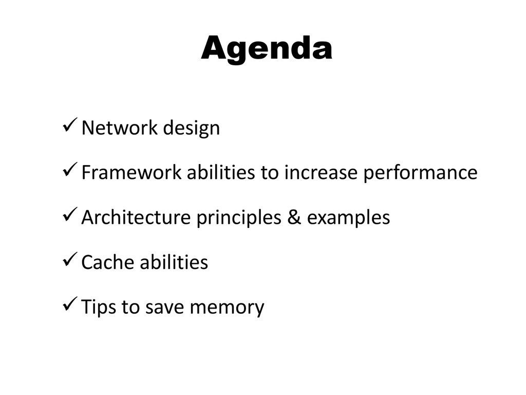 Agenda Network design Framework abilities to ...