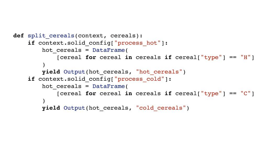 def split_cereals(context, cereals): if context...