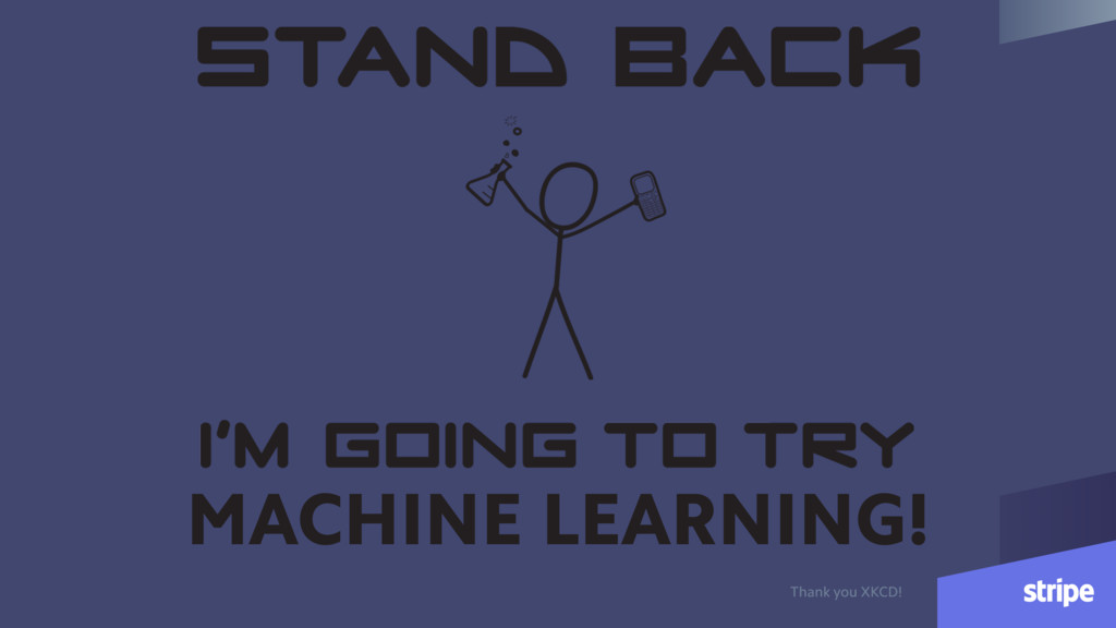 MACHINE LEARNING! Thank you XKCD!