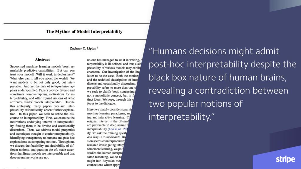 """Humans decisions might admit post-hoc interpre..."