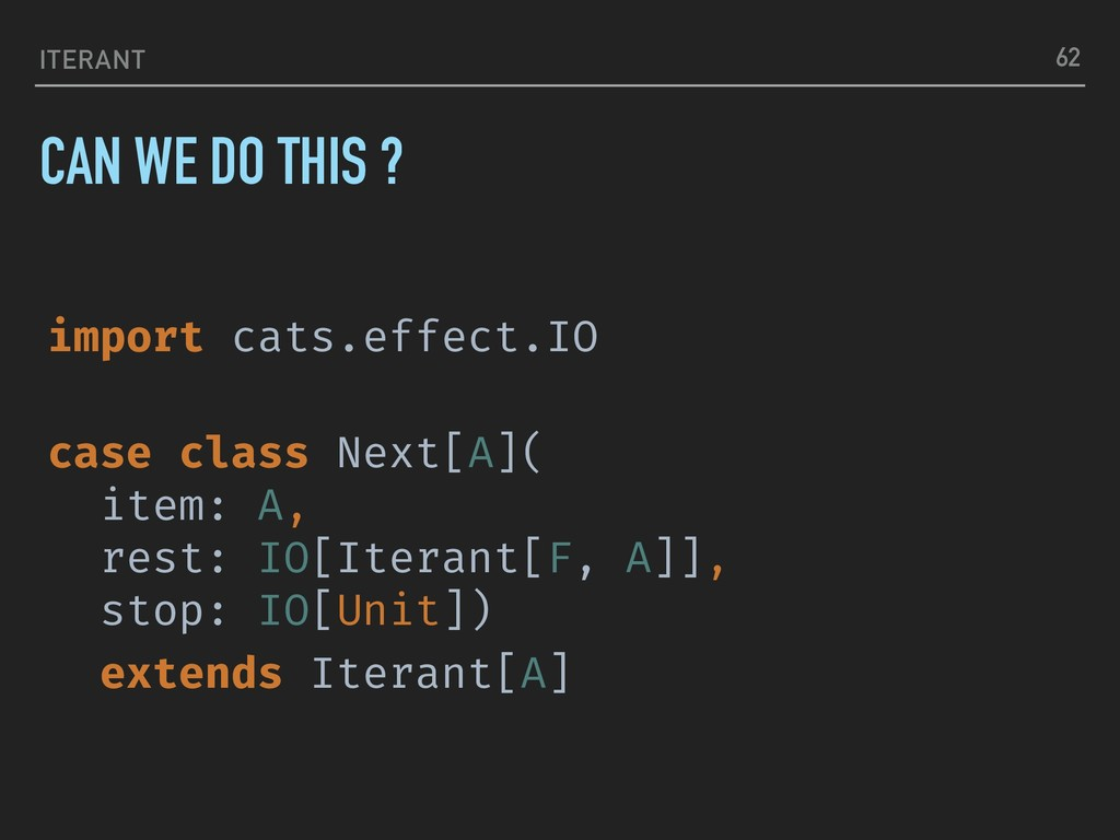ITERANT import cats.effect.IO case class Next[A...