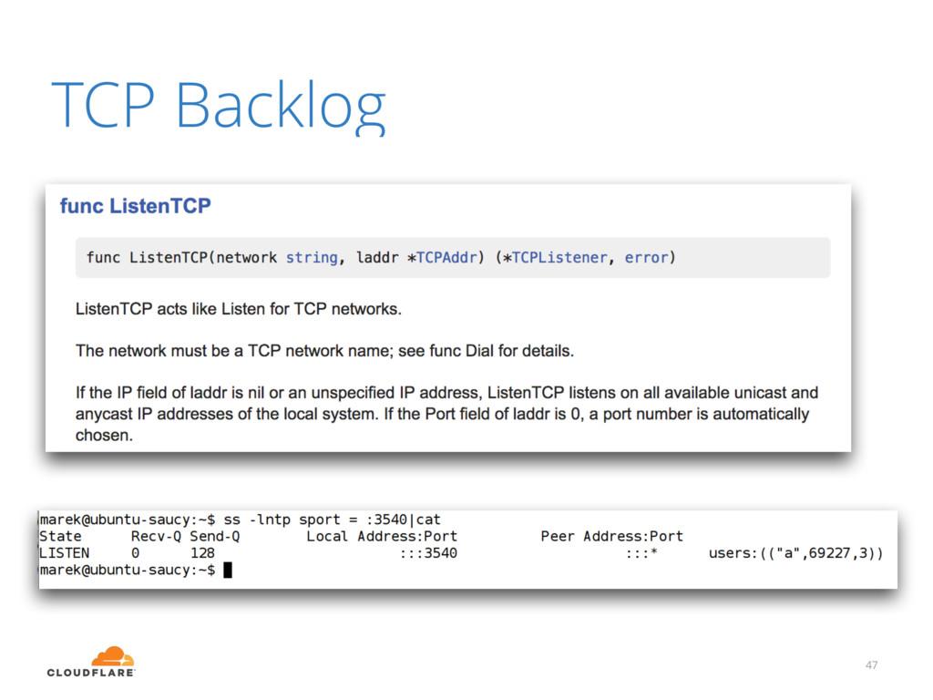 TCP Backlog 47