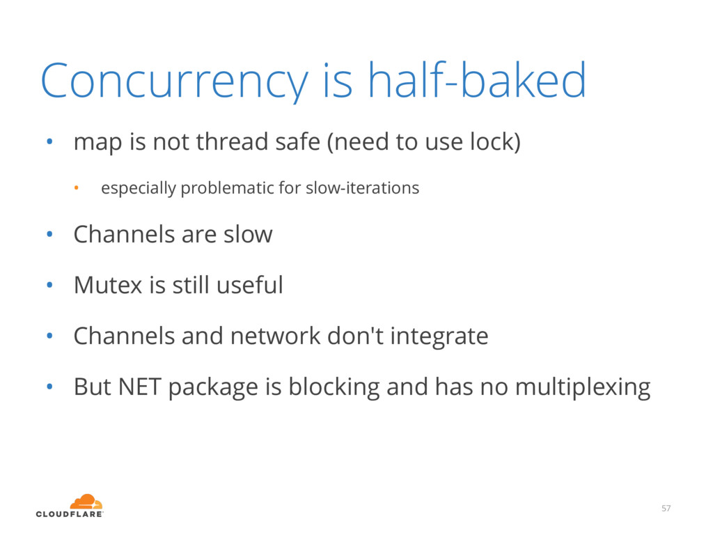 Concurrency is half-baked • map is not thread s...