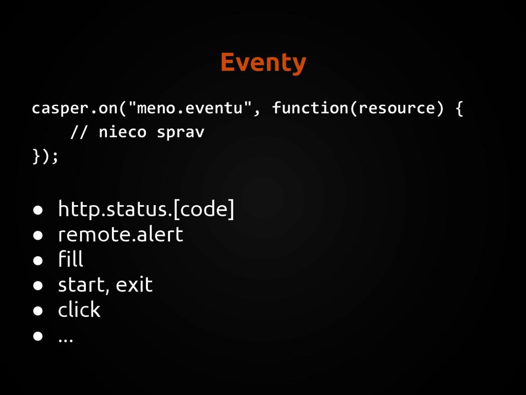 "Eventy casper.on(""meno.eventu"", function(resour..."