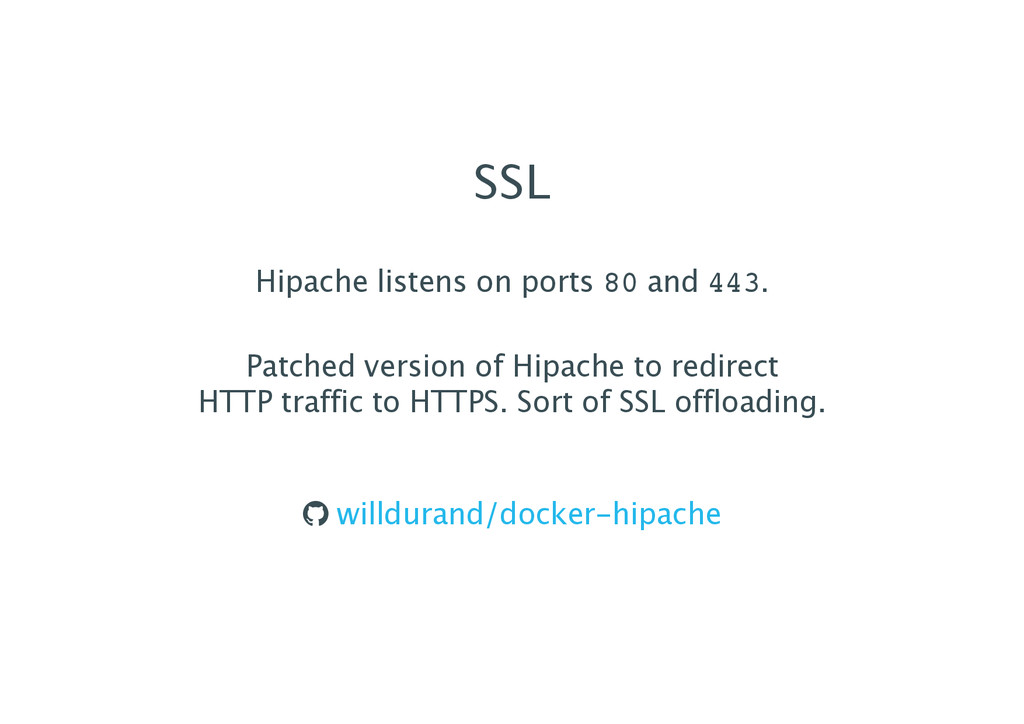 SSL Hipache listens on ports 80 and 443. Patche...