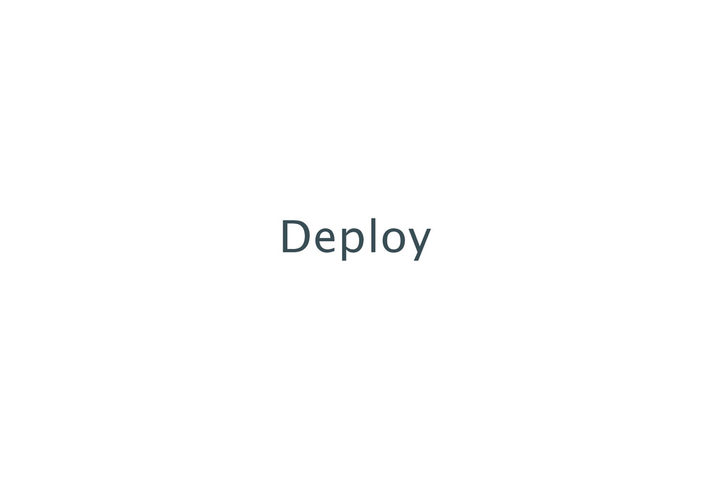 Deploy