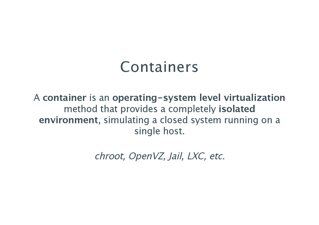 Containers A container is an operating‑system l...