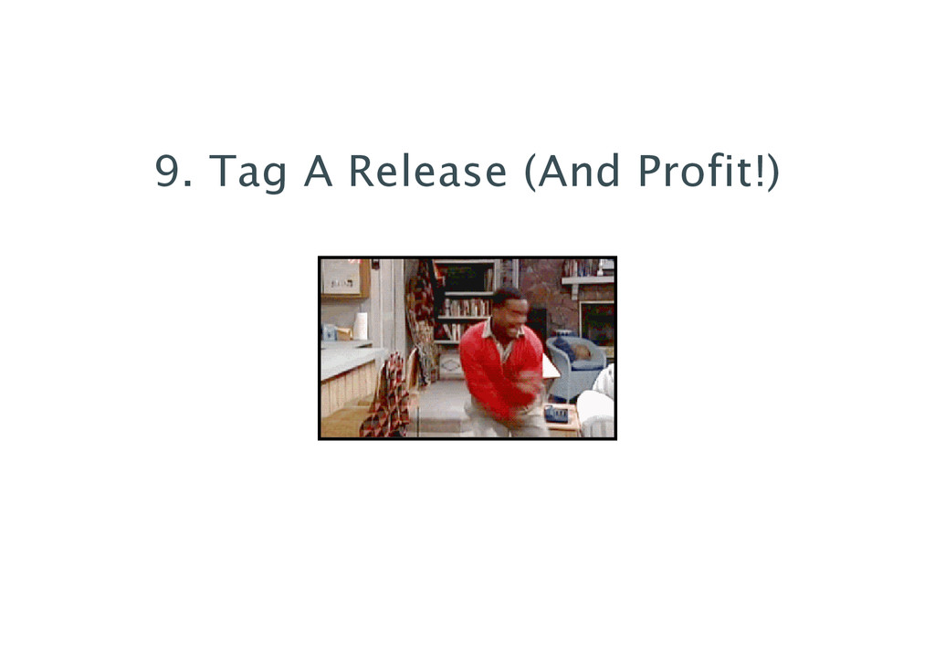 9. Tag A Release (And Profit!)