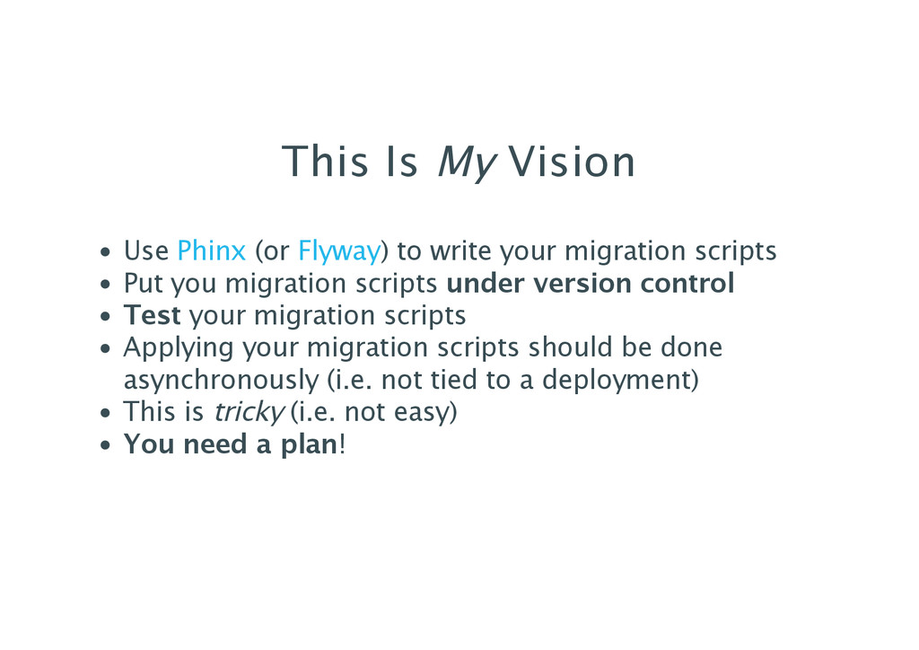This Is My Vision Use (or ) to write your migra...