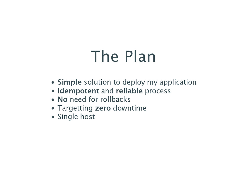 The Plan Simple solution to deploy my applicati...