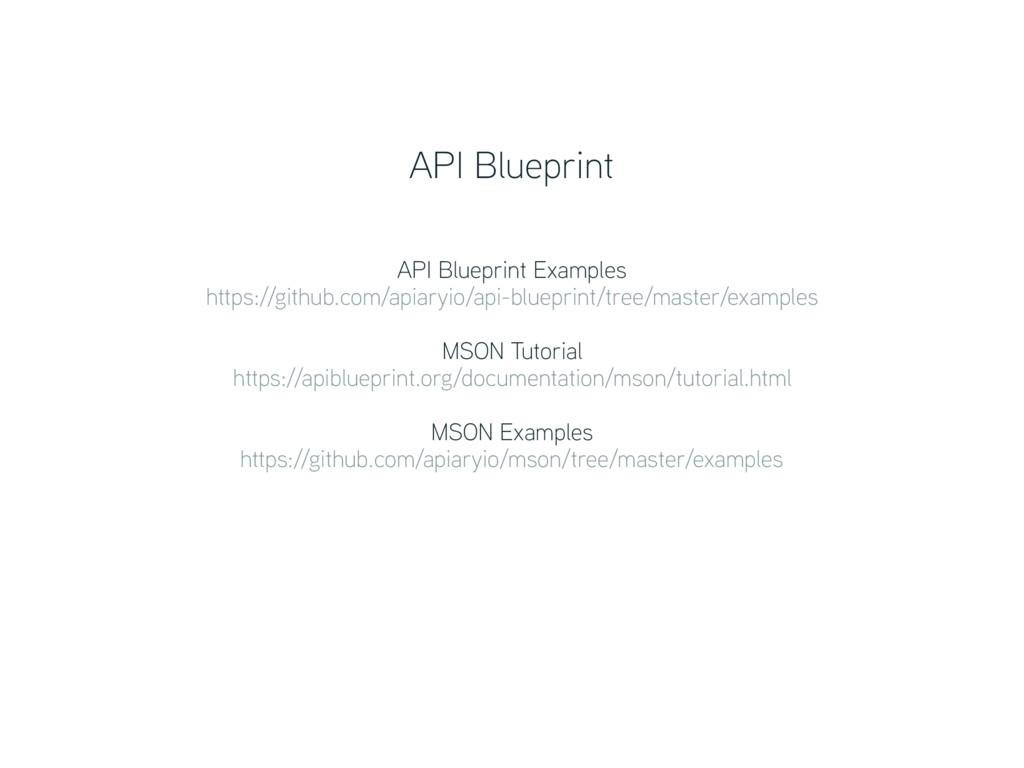 API Blueprint Examples https://github.com/apia...