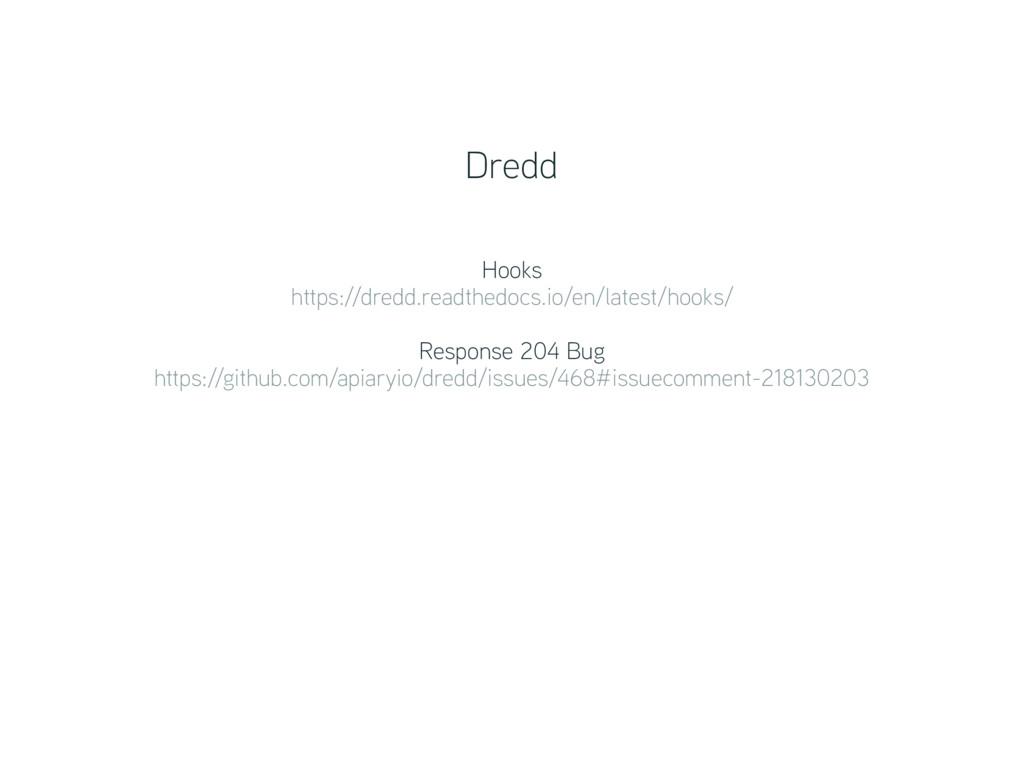 Hooks https://dredd.readthedocs.io/en/latest/h...
