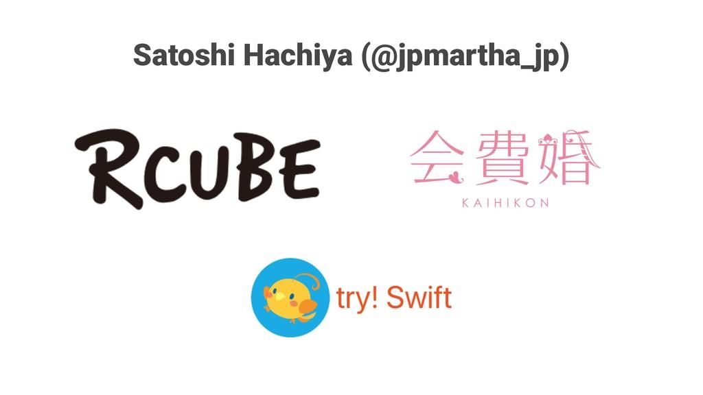 Satoshi Hachiya (@jpmartha_jp)