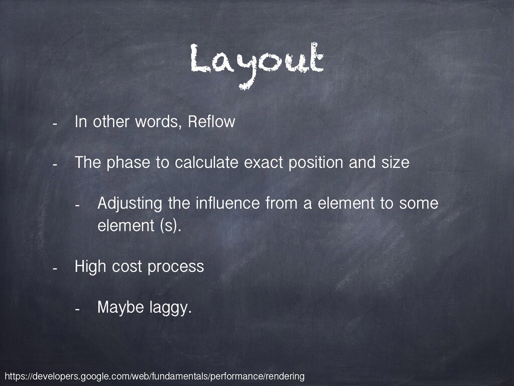 Layout - In other words, Reflow - The phase to ...