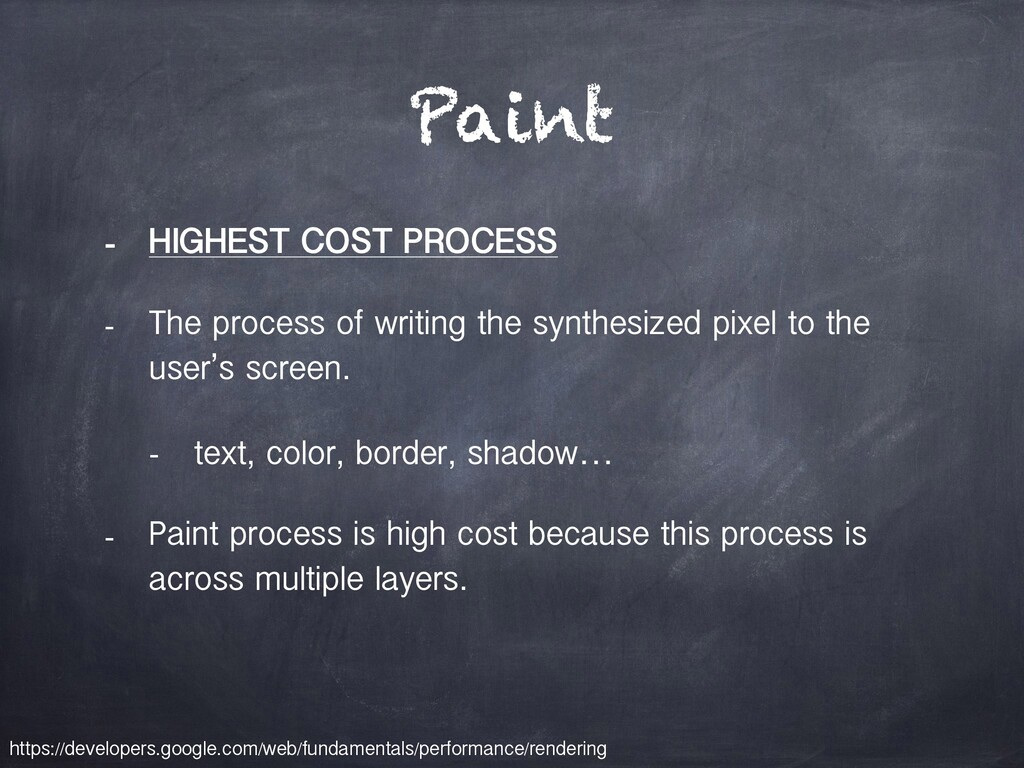 Paint - HIGHEST COST PROCESS - The process of w...