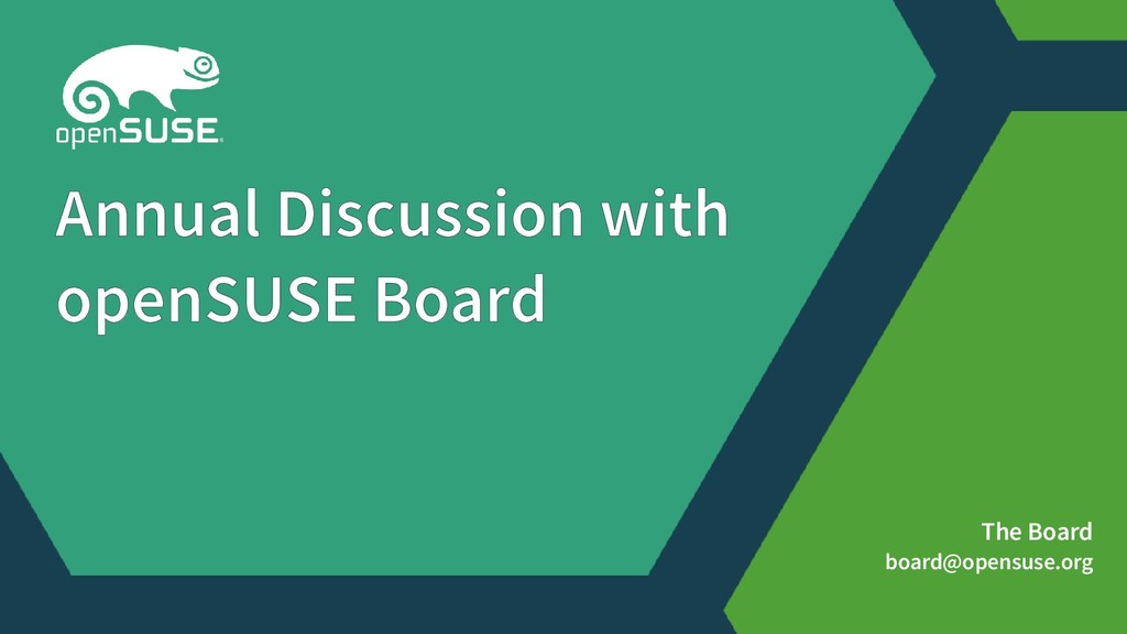 The Board board@opensuse.org Annual Discussion ...