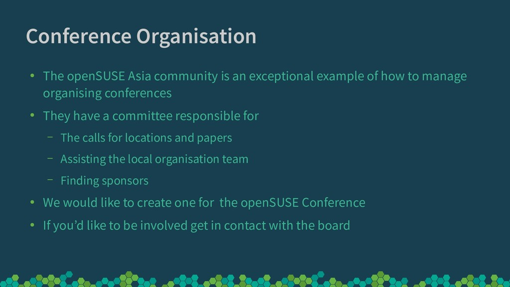 Conference Organisation ● The openSUSE Asia com...