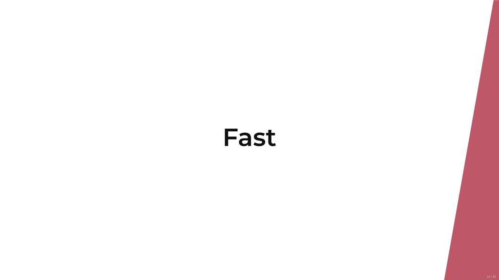 Fast 13/39