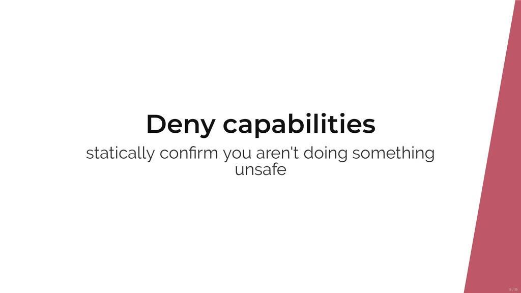 Deny capabilities statically con rm you aren't ...