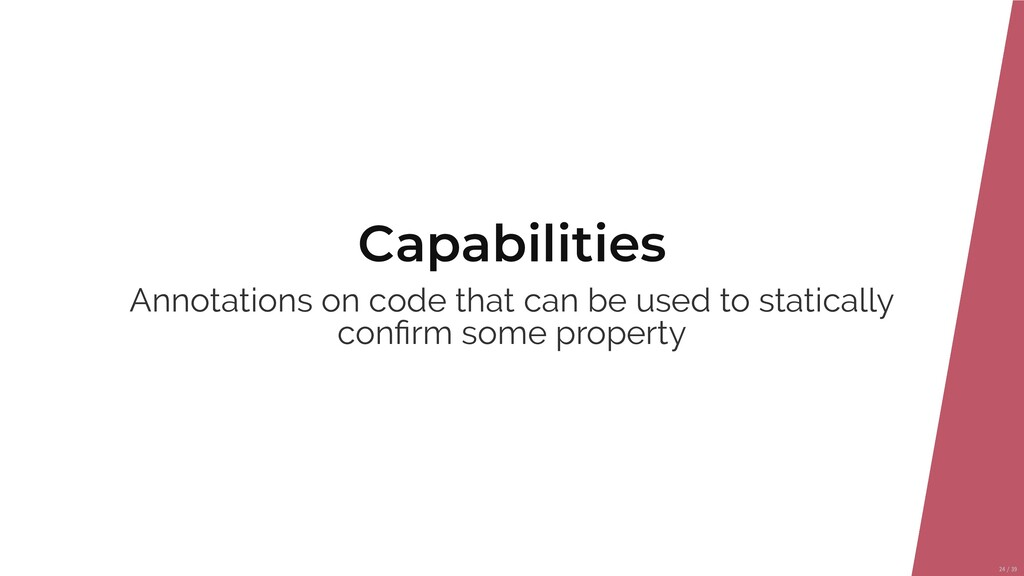 Capabilities Annotations on code that can be us...