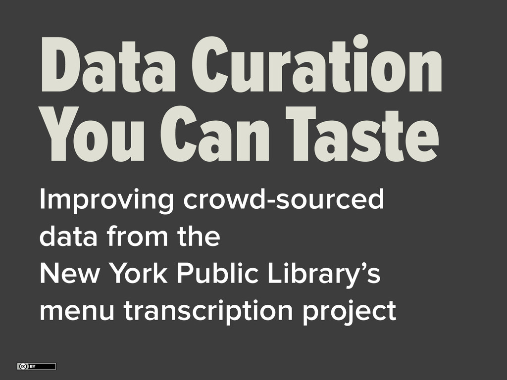 Data Curation You Can Taste Improving crowd-sou...