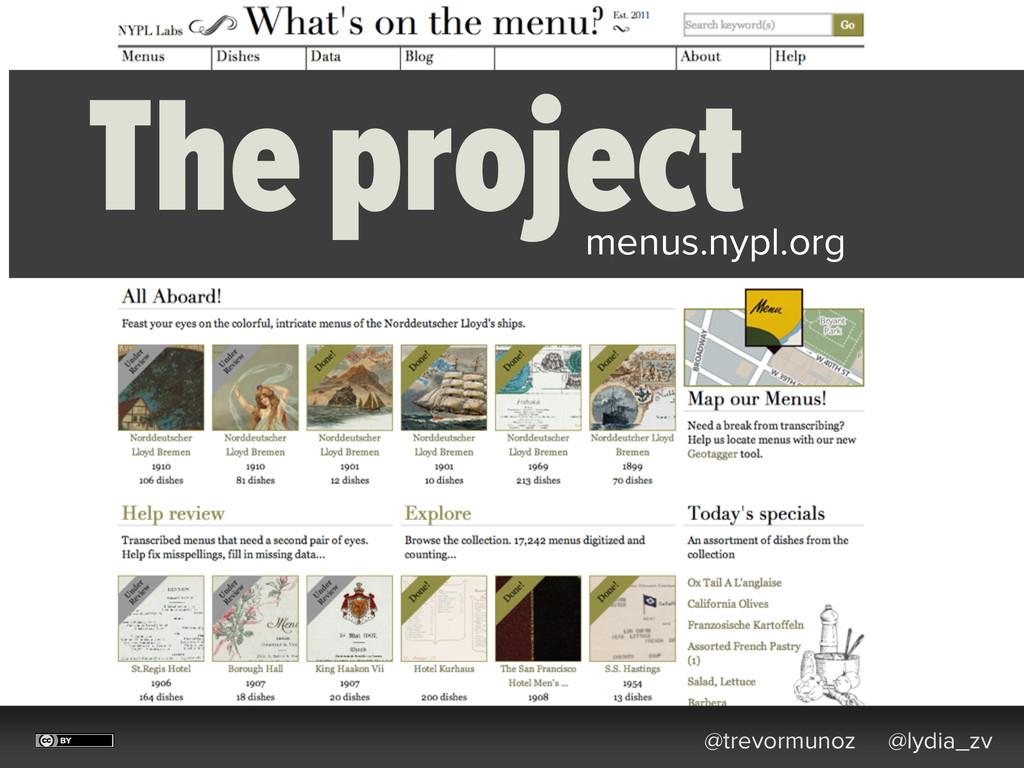 @trevormunoz @lydia_zv The project menus.nypl.o...