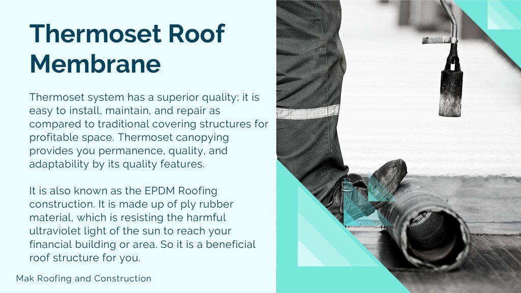 Thermoset Roof Membrane Thermoset system has a ...