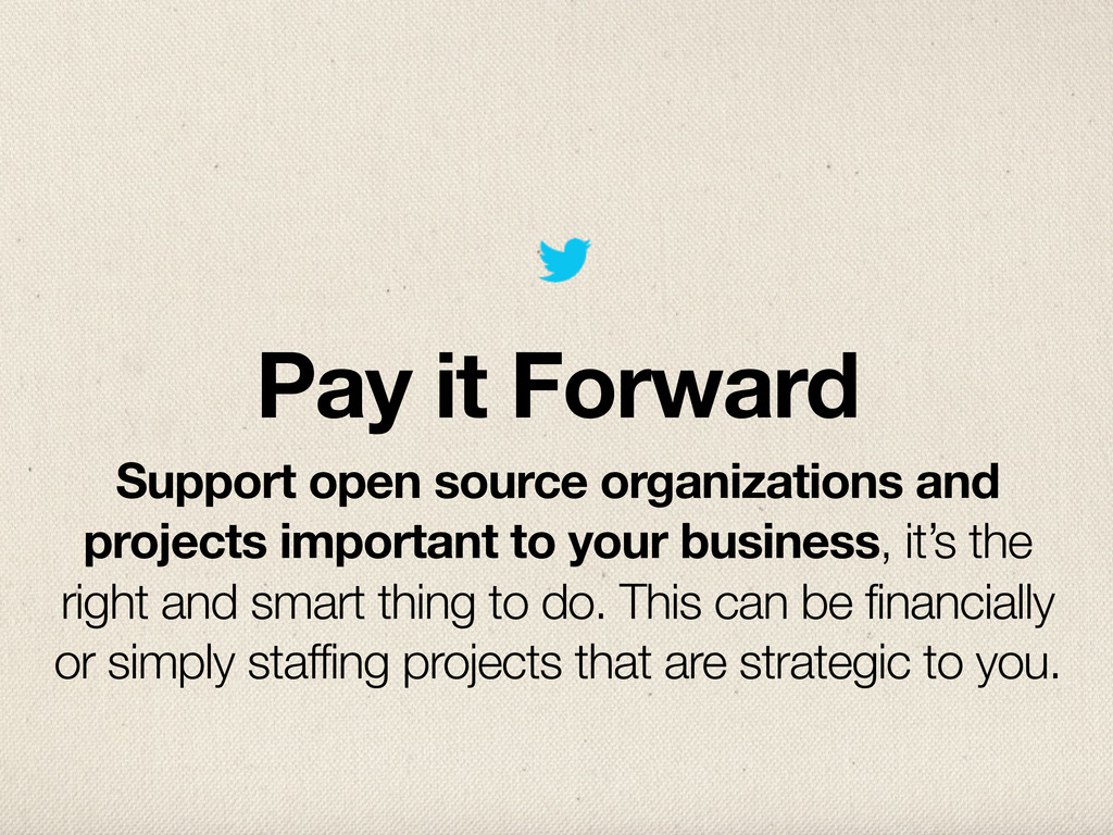 Pay it Forward Support open source organization...