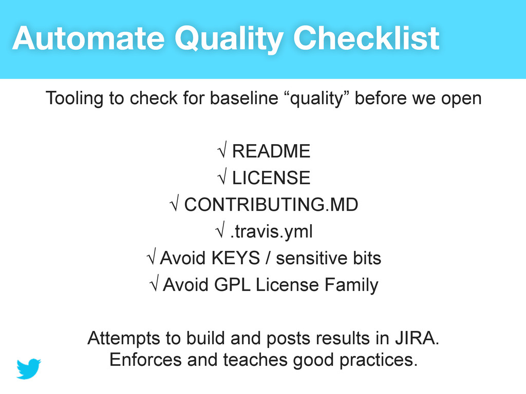 Automate Quality Checklist Tooling to check for...