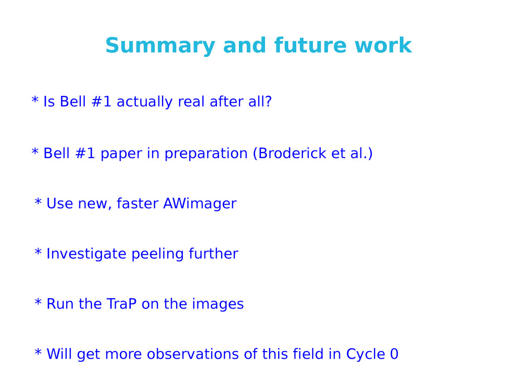 Summary and future work * Is Bell #1 actually r...