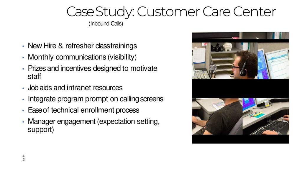Case Study: Customer Care Center (Inbound Calls...