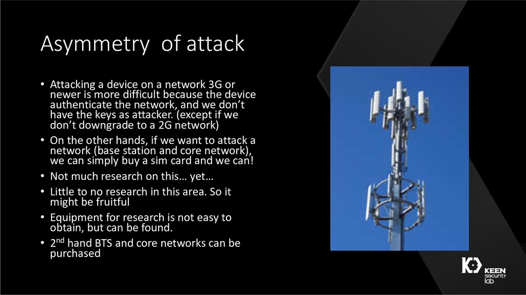 Asymmetry of attack • Attacking a device on a n...