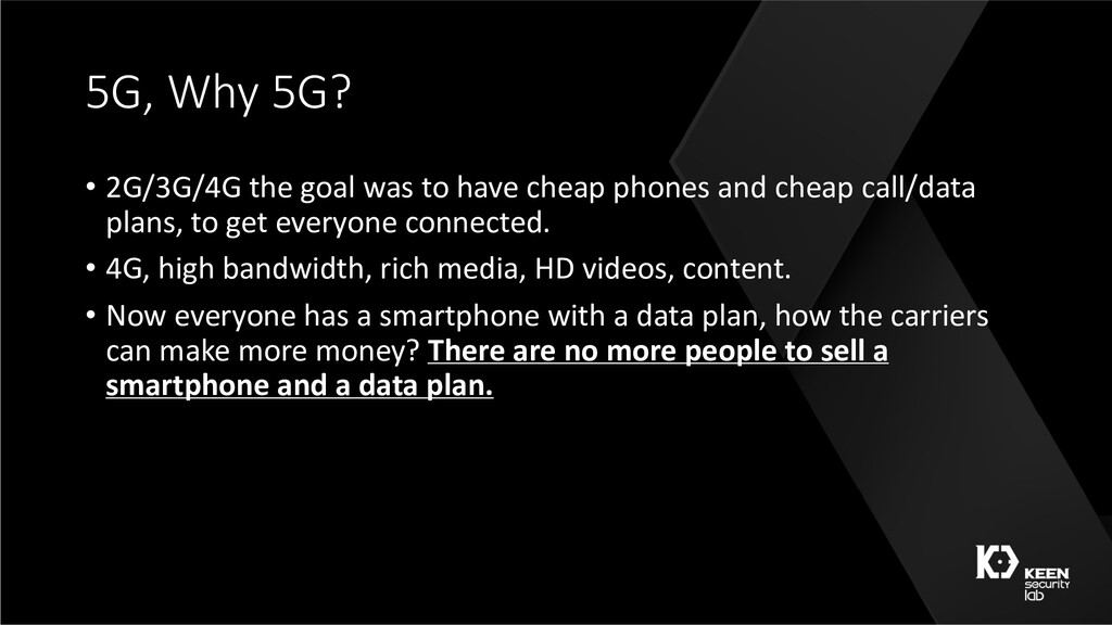 5G, Why 5G? • 2G/3G/4G the goal was to have che...