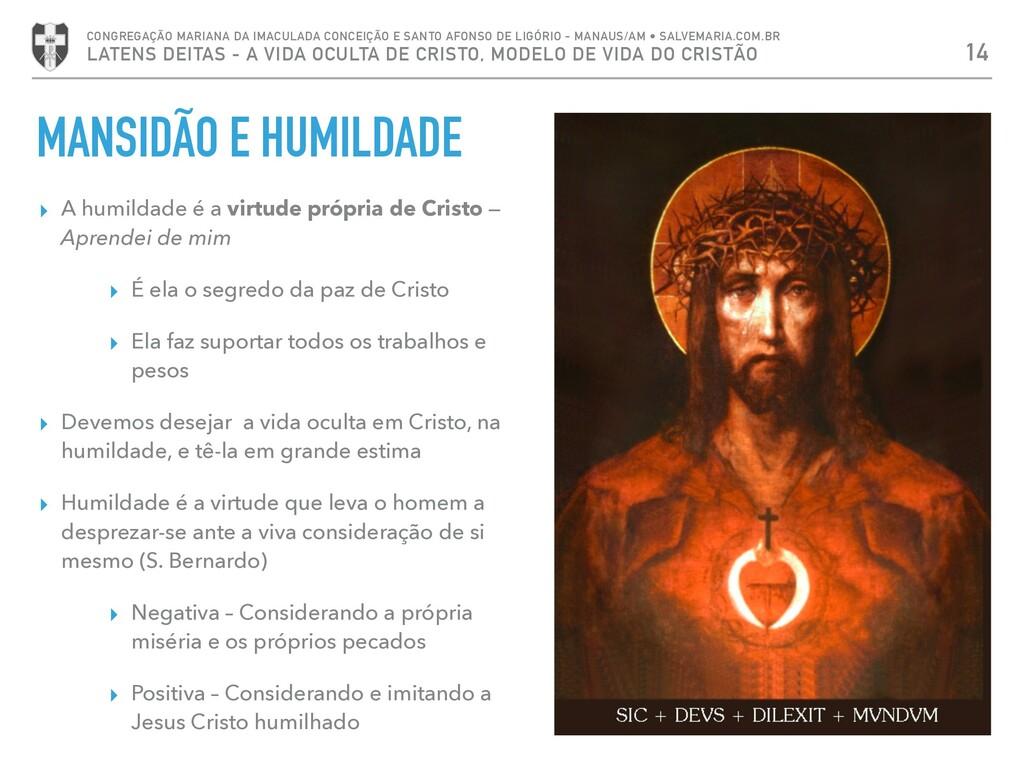 MANSIDÃO E HUMILDADE ▸ A humildade é a virtude ...