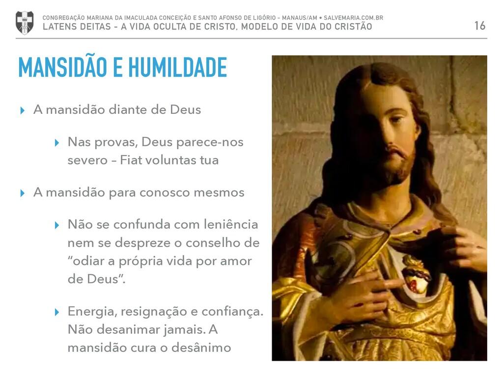 MANSIDÃO E HUMILDADE ▸ A mansidão diante de Deu...