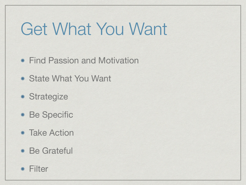 Get What You Want Find Passion and Motivation  ...