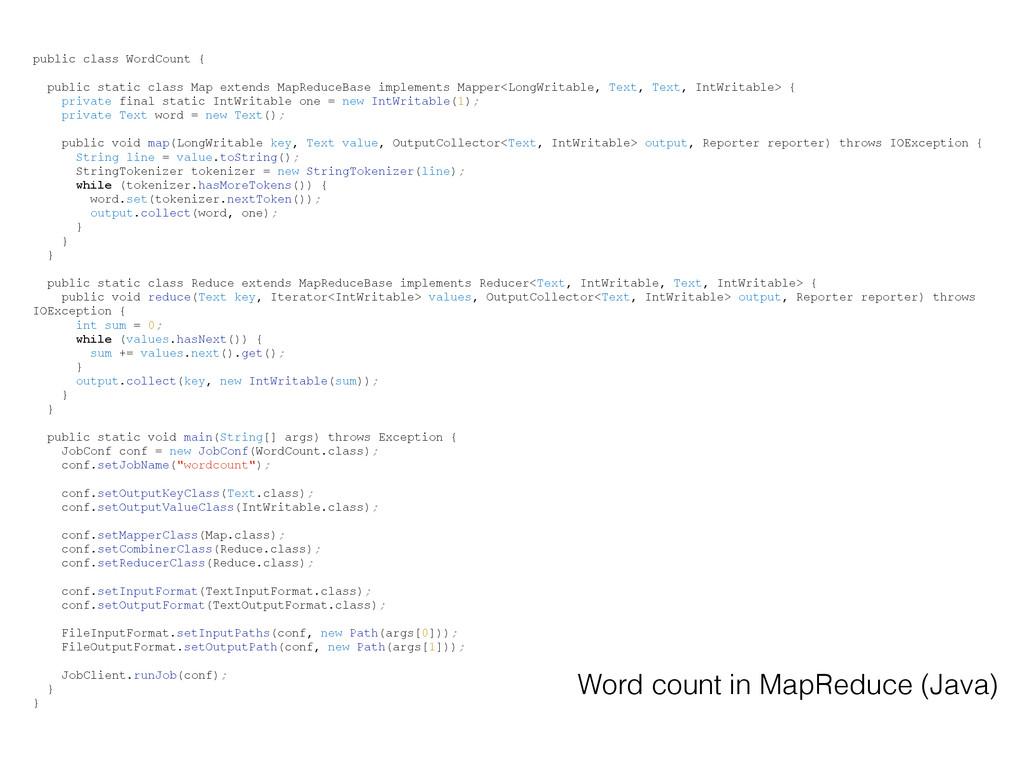 public class WordCount { public static class Ma...